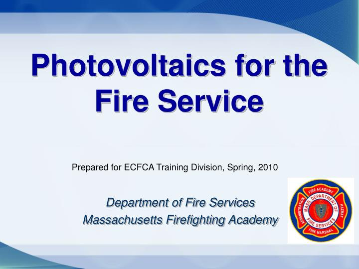 Photovoltaics for the fire service l.jpg