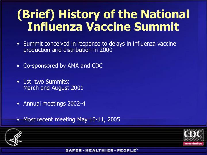 Brief history of the national influenza vaccine summit
