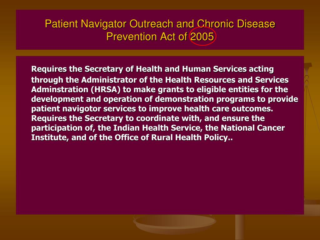 Patient Navigator Outreach and Chronic Disease Prevention Act of 2005