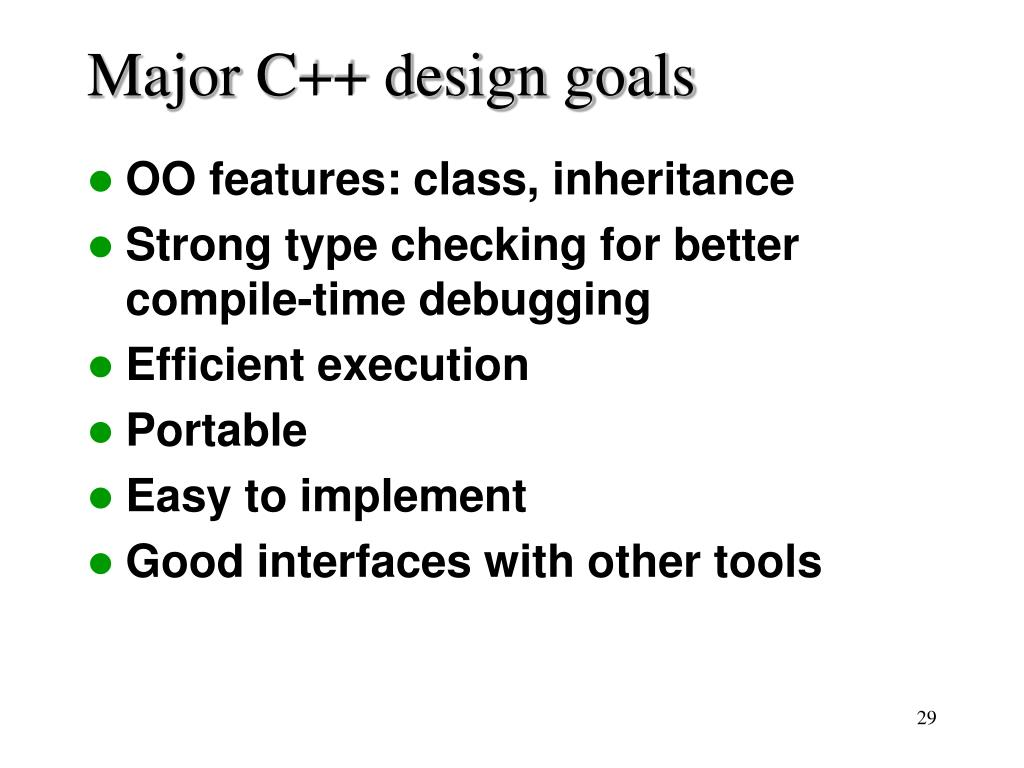 Major C++ design goals