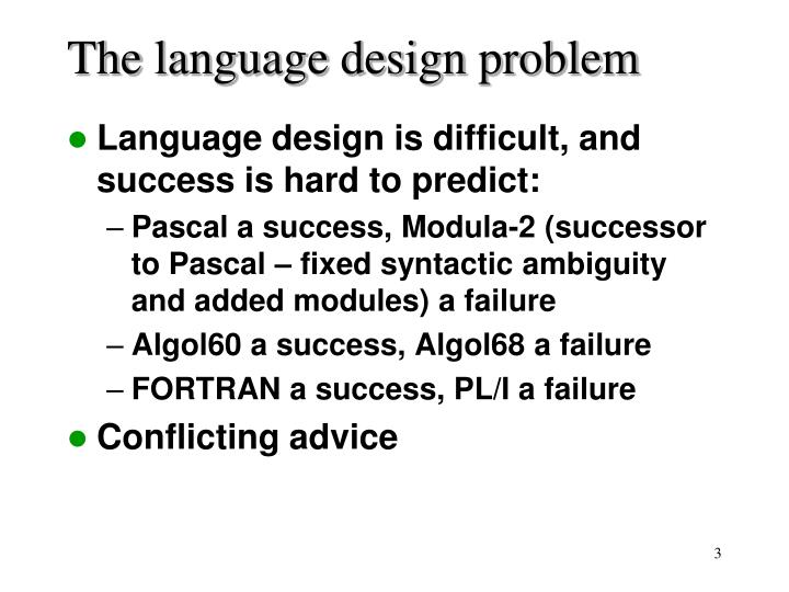 The language design problem l.jpg