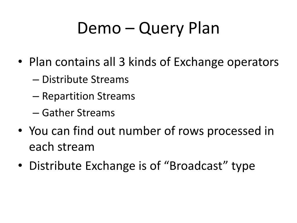 Demo – Query Plan