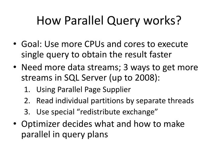 How parallel query works