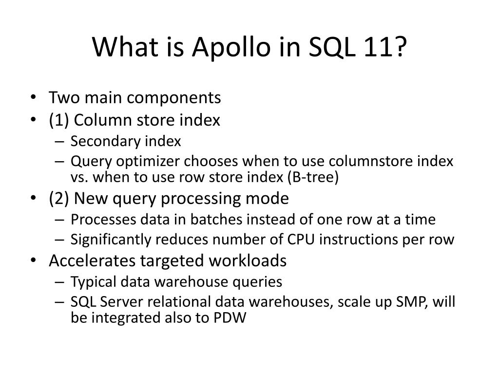 What is Apollo in SQL 11?
