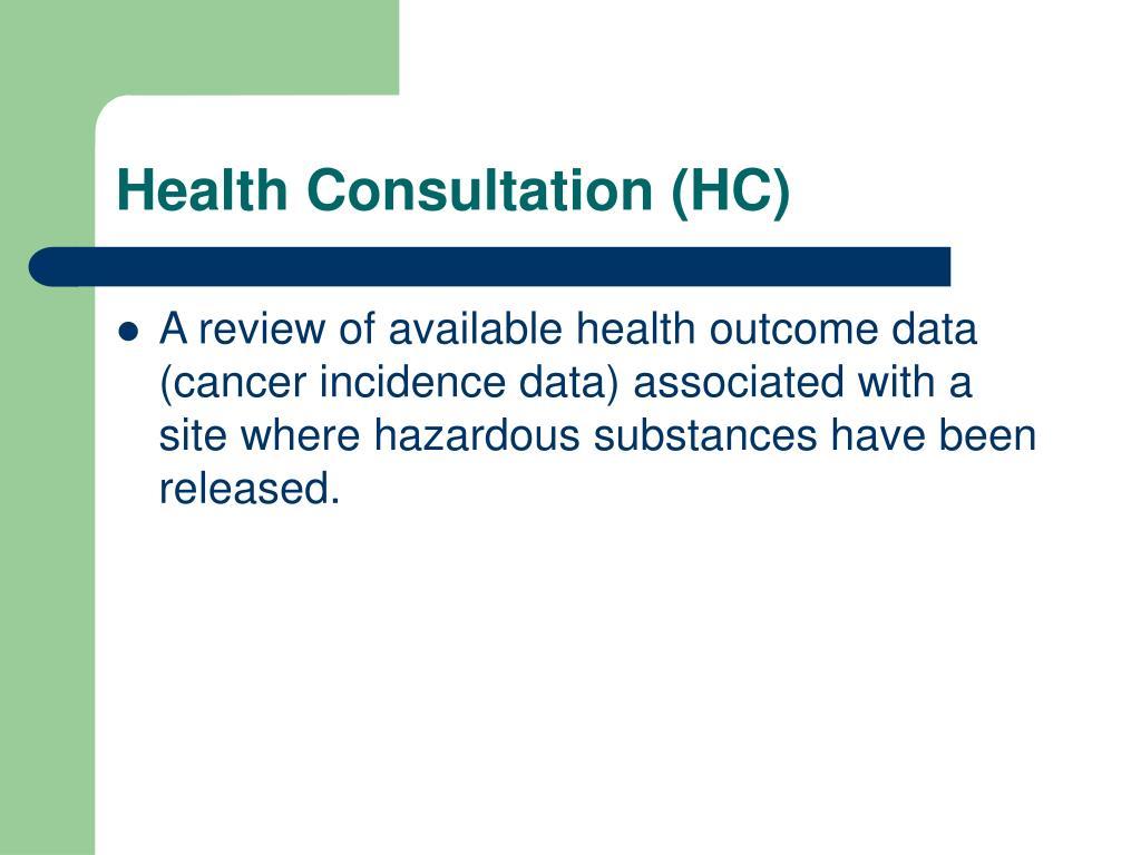 Health Consultation (HC)
