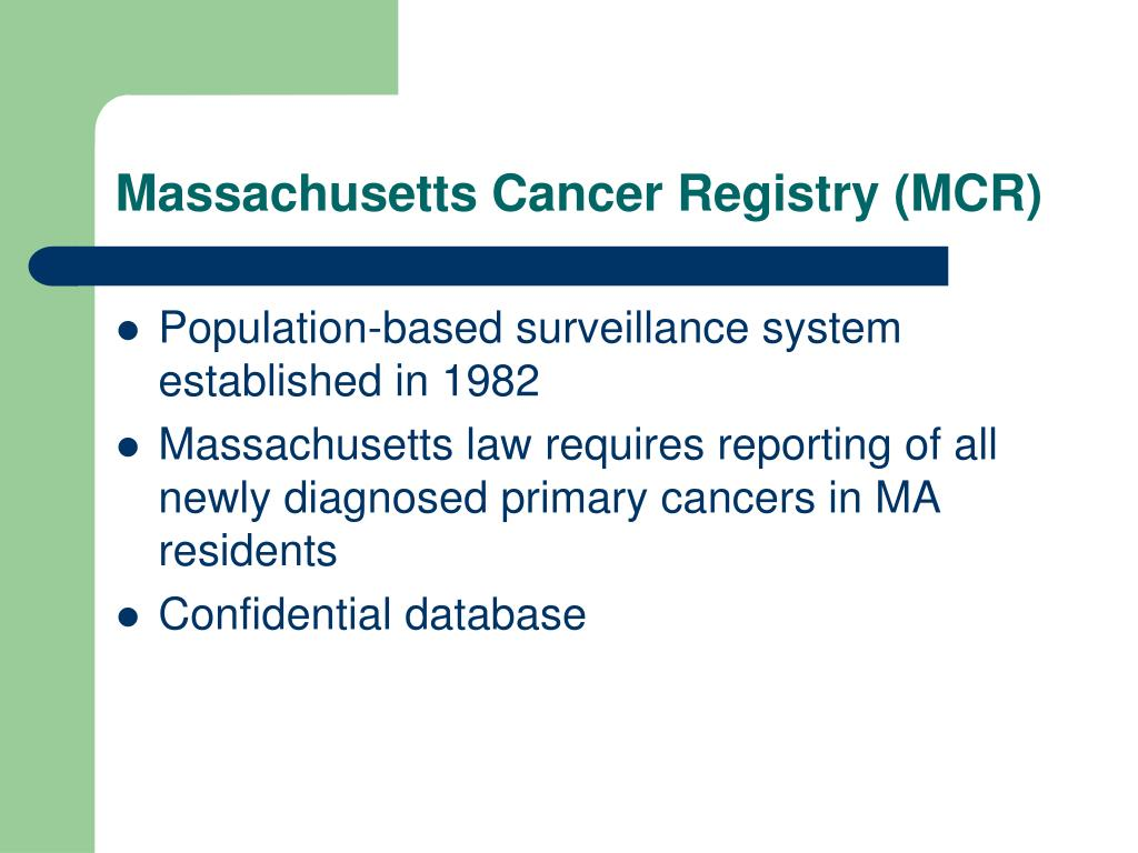 Massachusetts Cancer Registry (MCR)