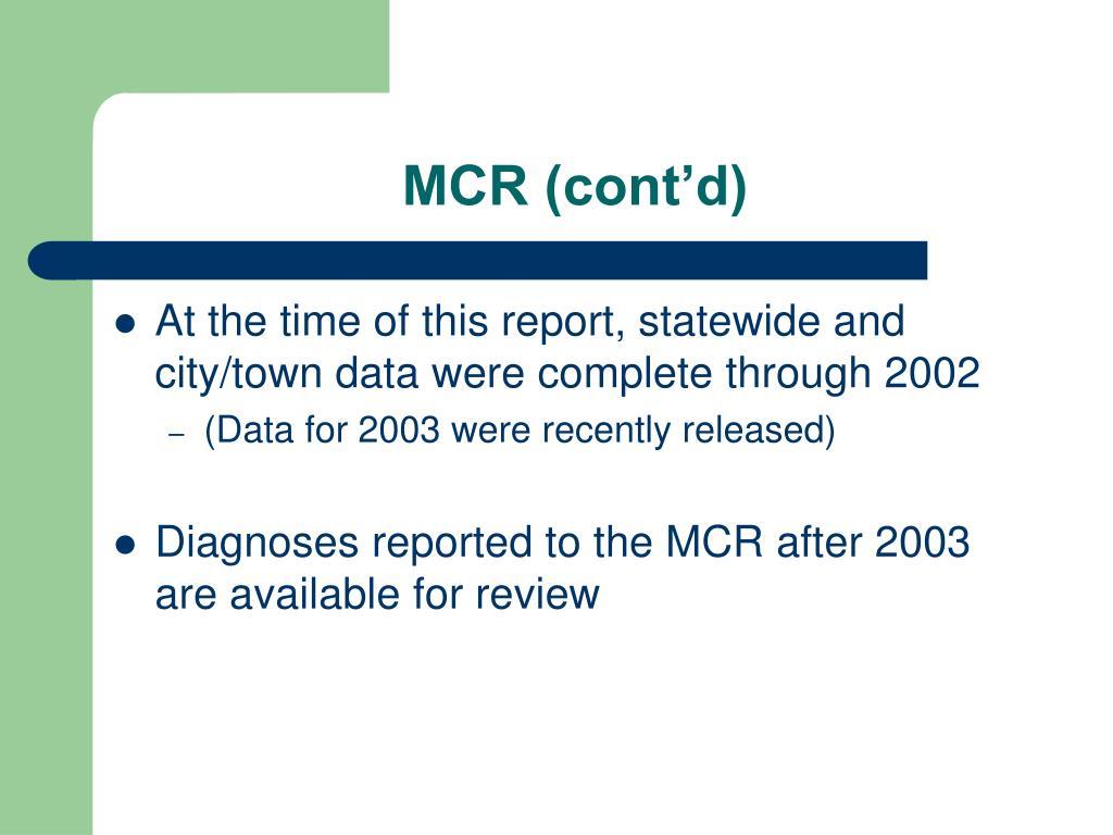 MCR (cont'd)