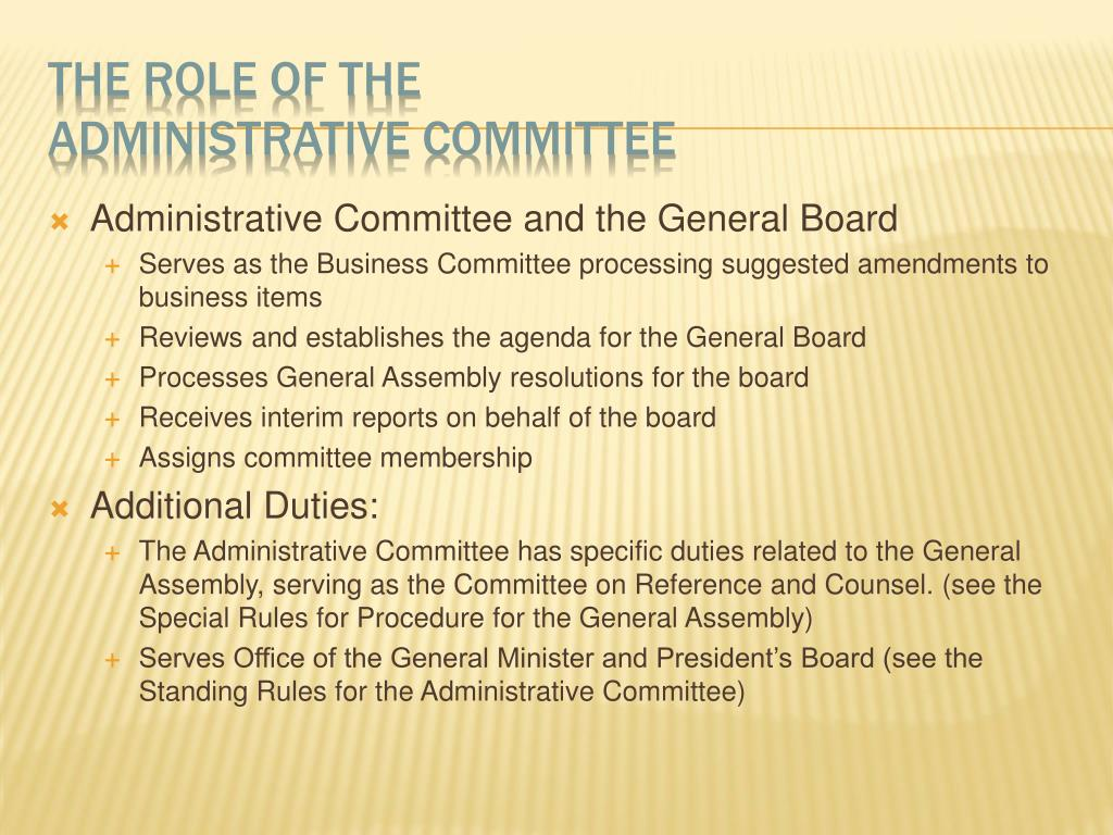 Administrative Committee and the General Board