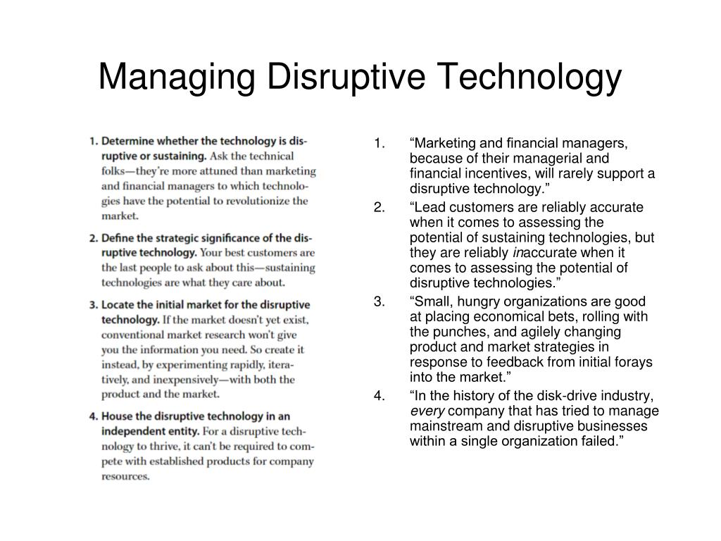 """Marketing and financial managers, because of their managerial and financial incentives, will rarely support a disruptive technology."""