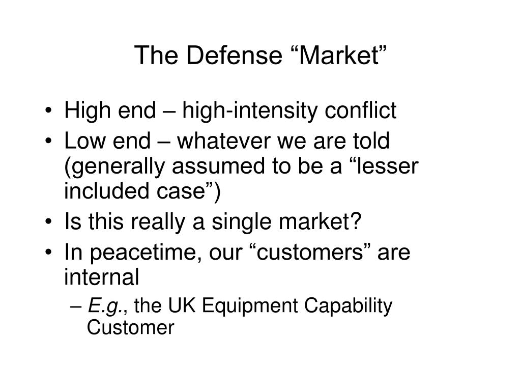 "The Defense ""Market"""