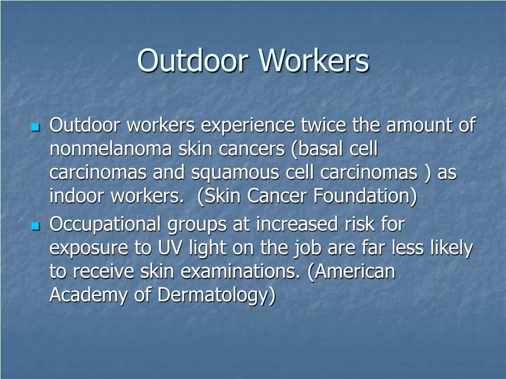 Outdoor Workers
