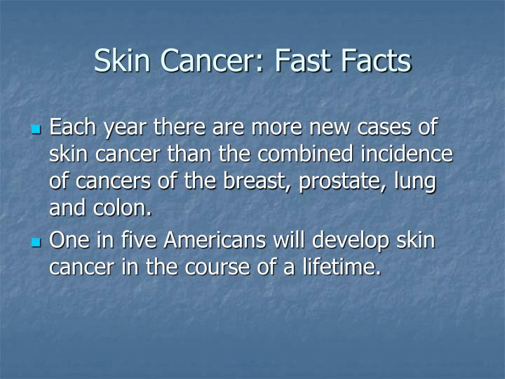 Skin cancer fast facts3 l.jpg