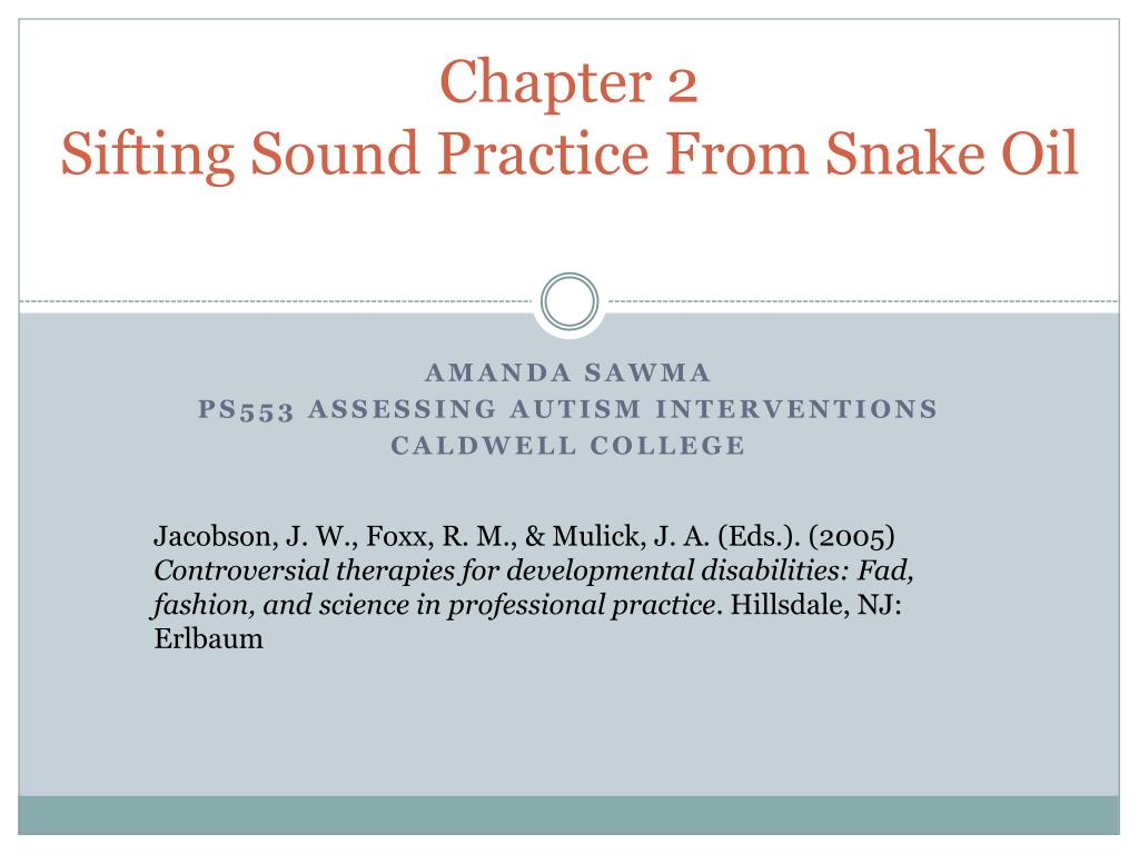 chapter 2 sifting sound practice from snake oil