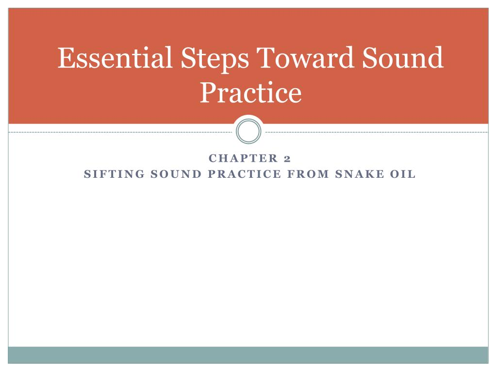 Essential Steps Toward Sound Practice