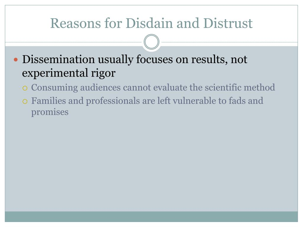 Reasons for Disdain and Distrust