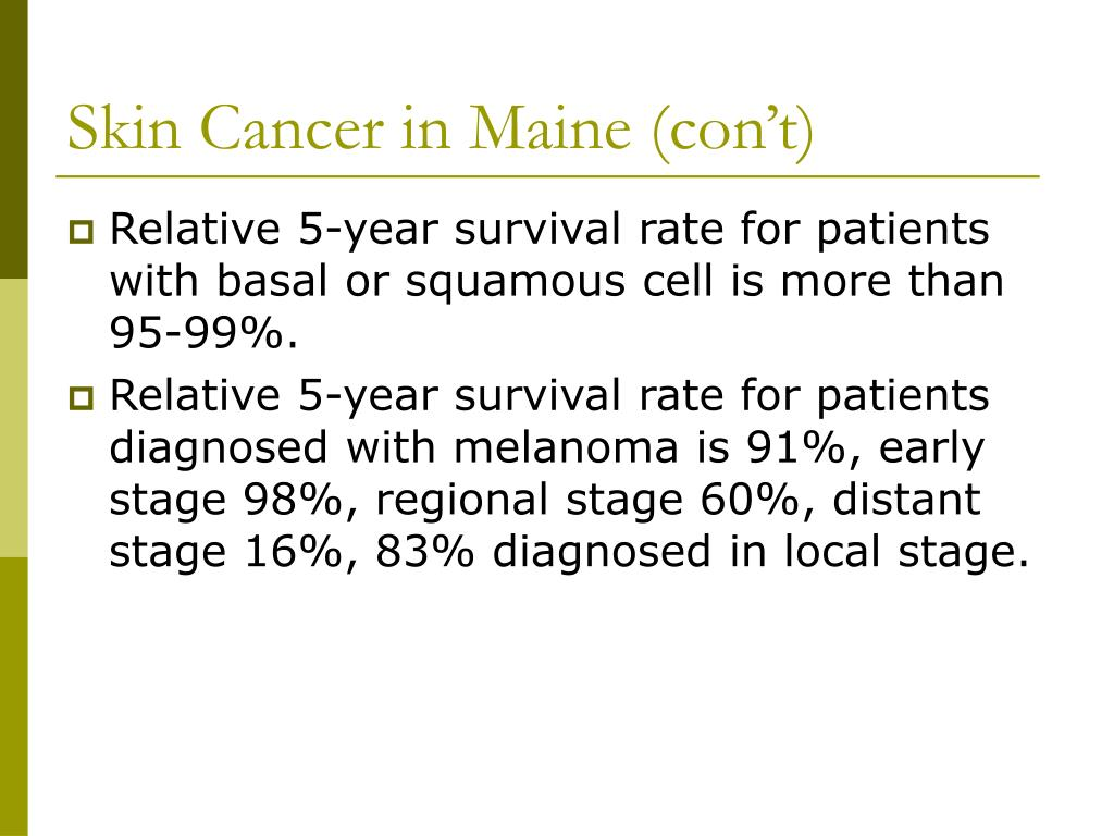 Skin Cancer in Maine (con't)