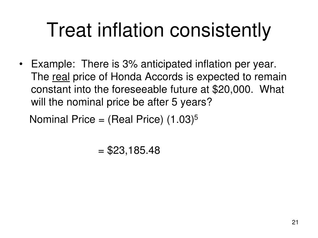 Treat inflation consistently