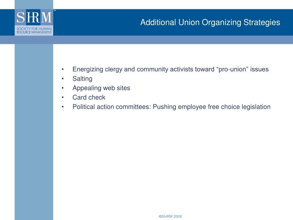 Additional Union Organizing Strategies