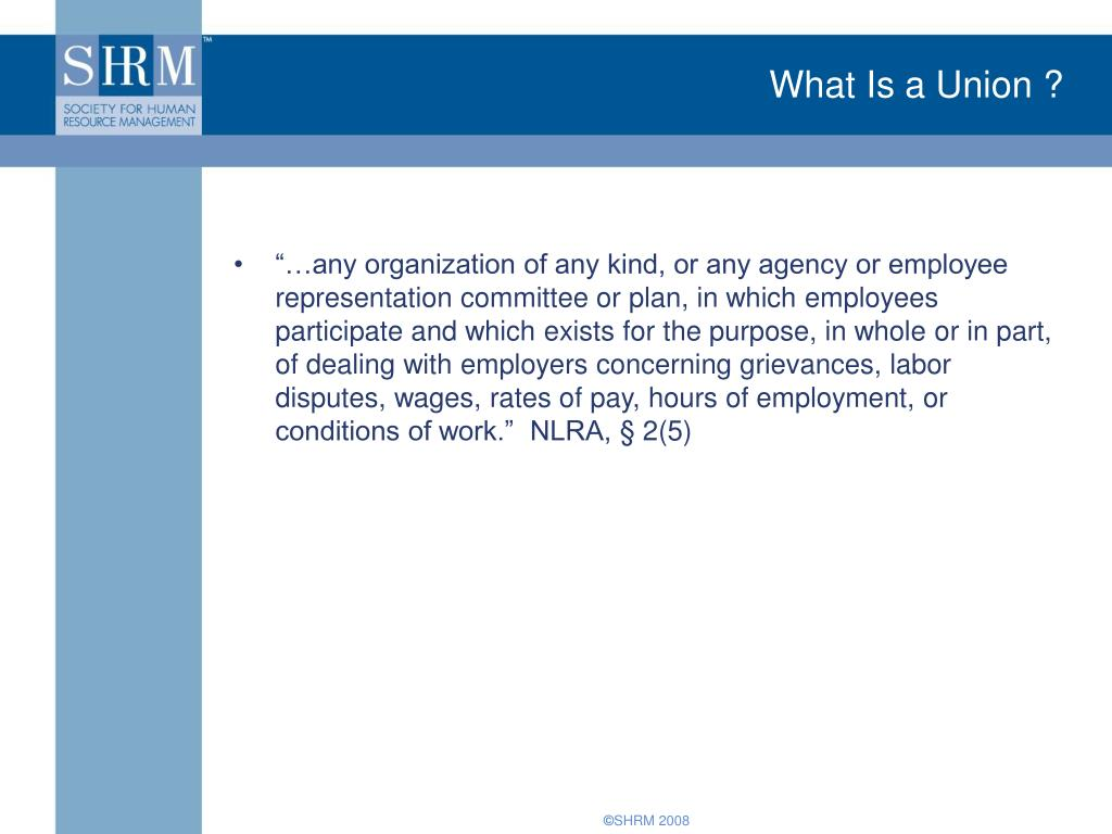 What Is a Union ?