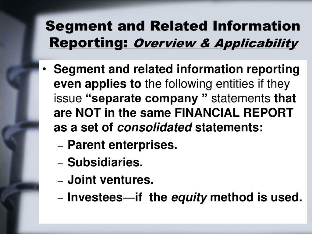 Segment and Related Information Reporting: