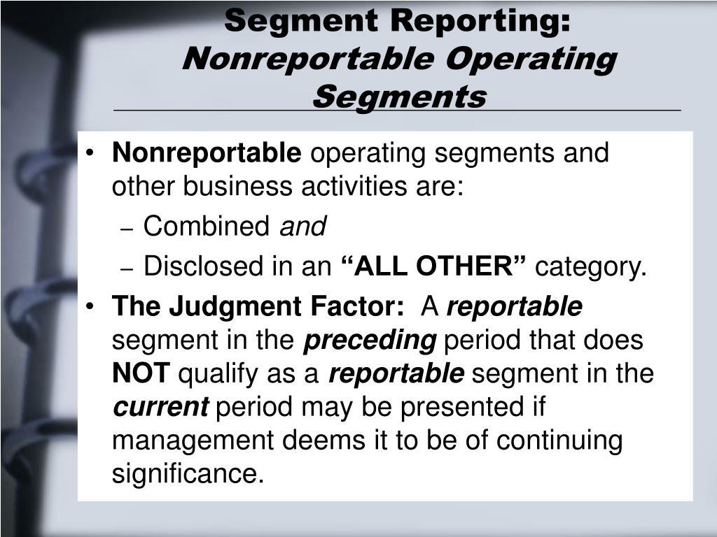 Segment Reporting: