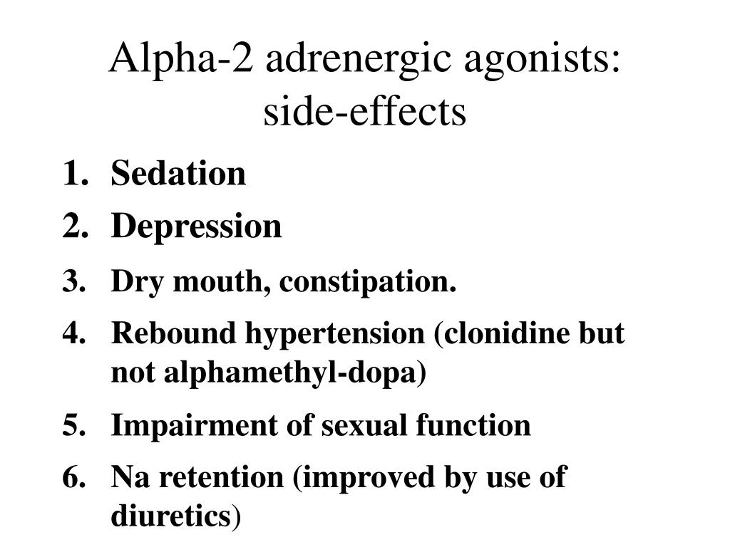 Alpha-2 adrenergic agonists: side-effects