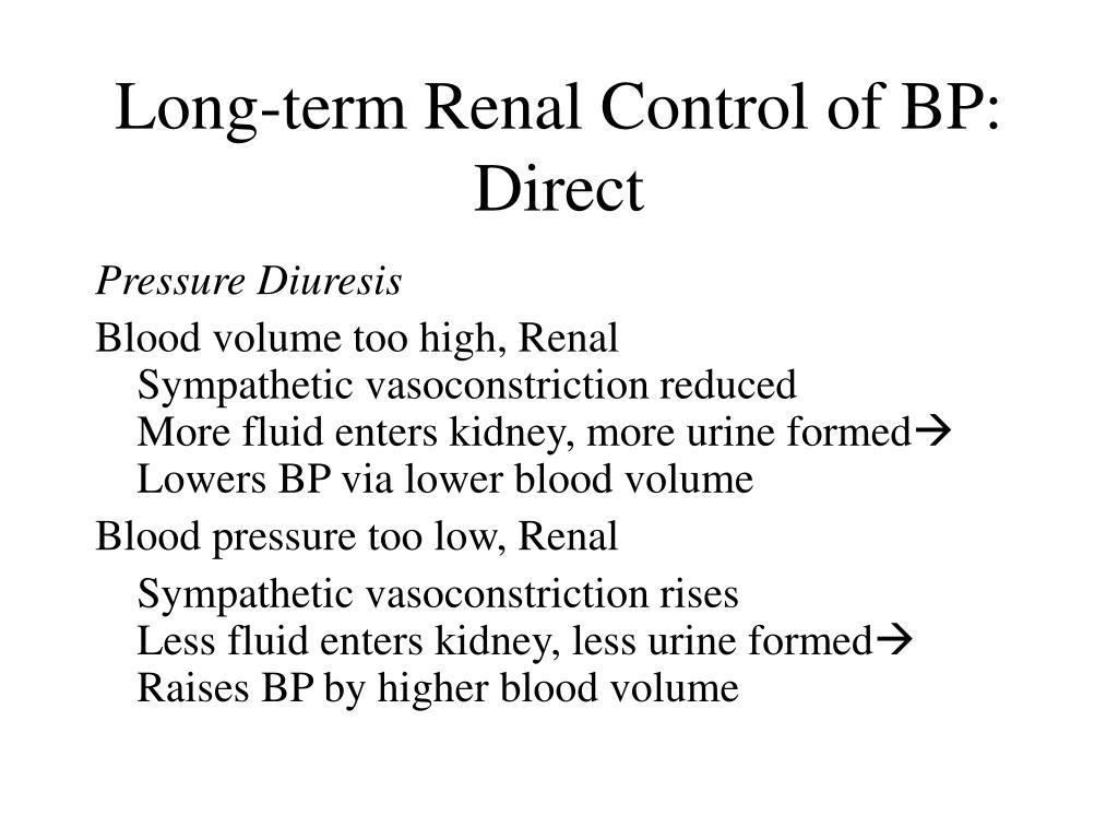 Long-term Renal Control of BP:  Direct