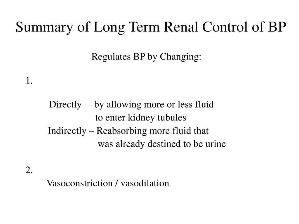 Summary of Long Term Renal Control of BP