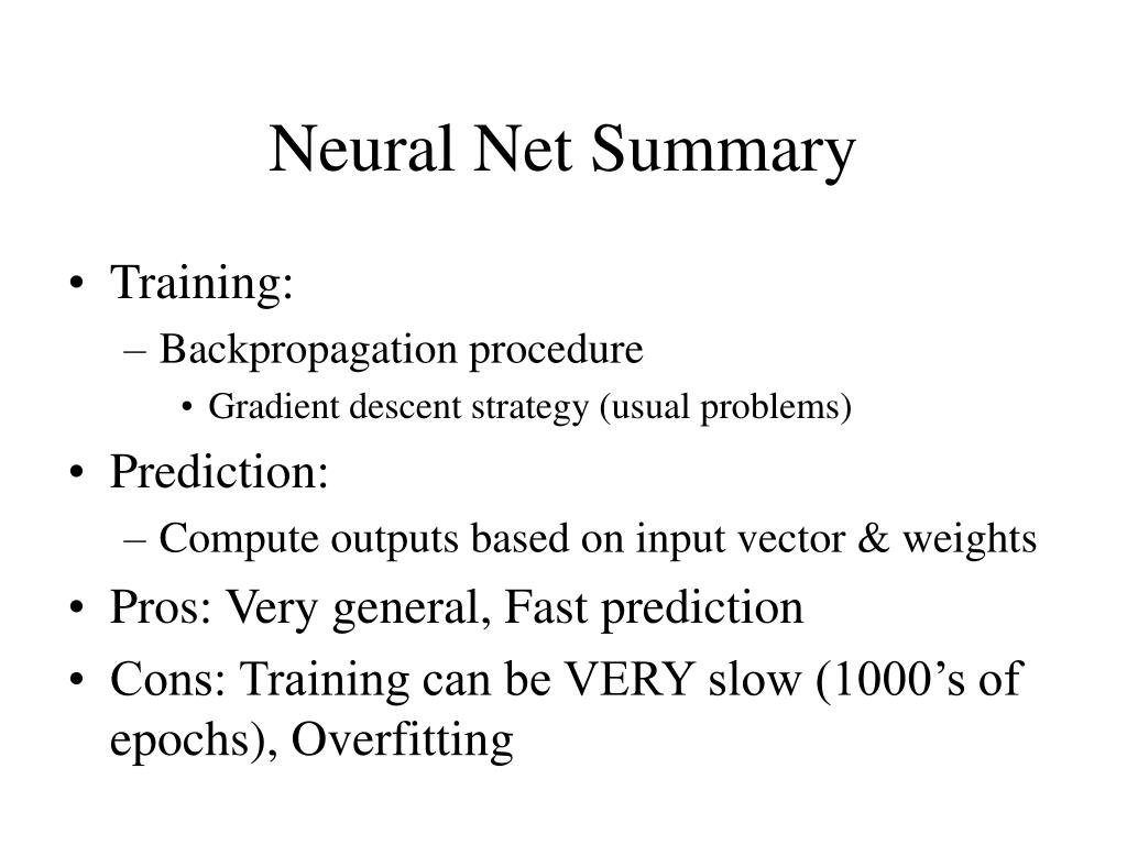 Neural Net Summary