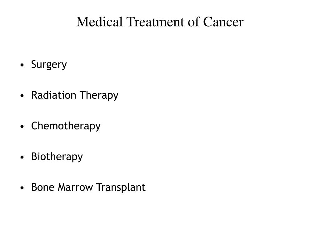 Medical Treatment of Cancer