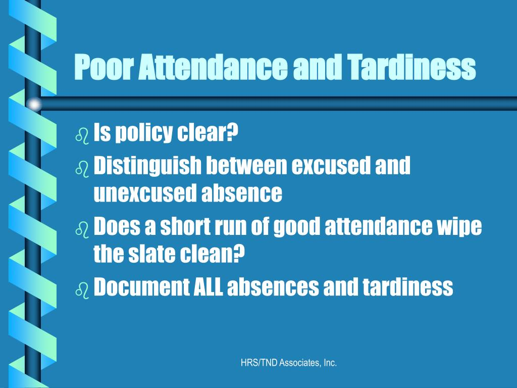 Poor Attendance and Tardiness