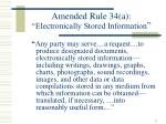 amended rule 34 a electronically stored information