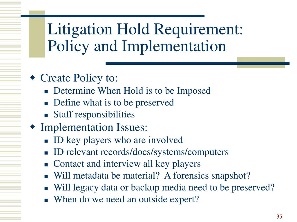 Litigation Hold Requirement: