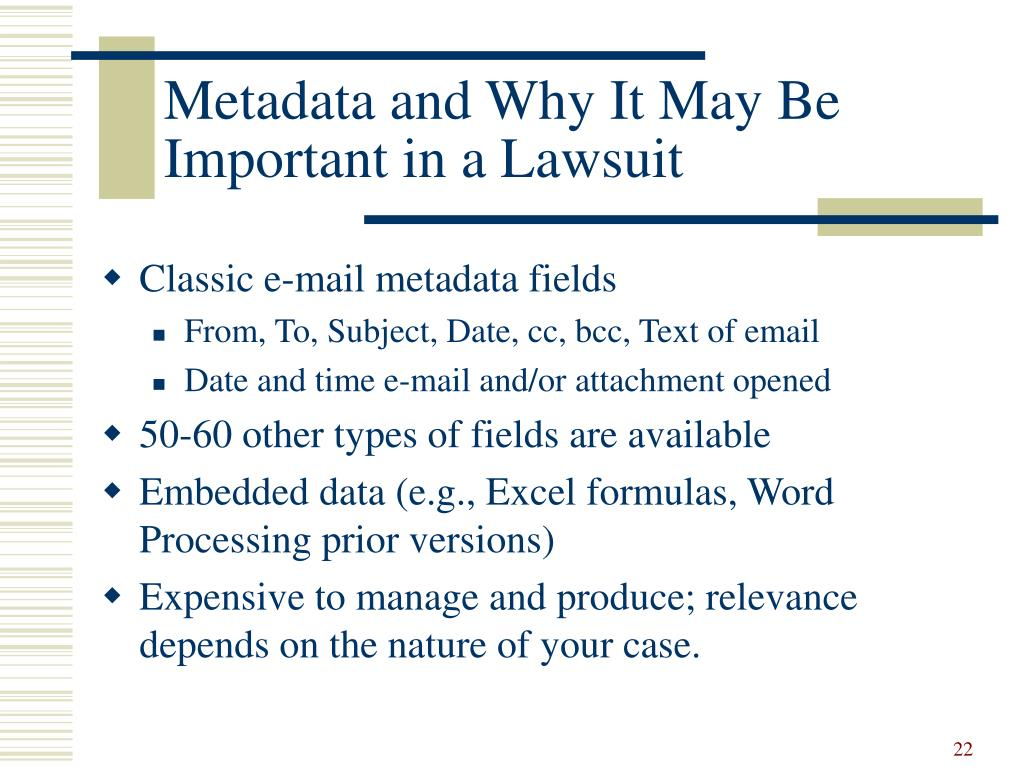 Metadata and Why It May Be Important in a Lawsuit