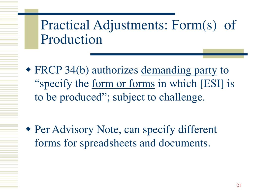 Practical Adjustments: Form(s)  of Production