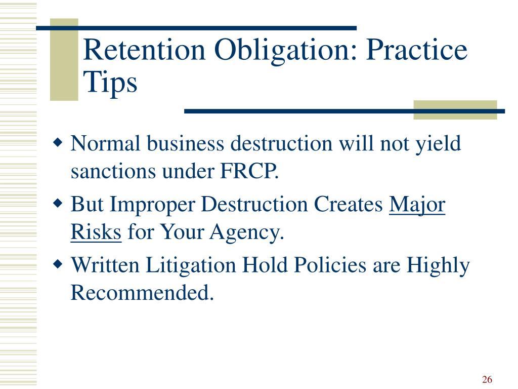 Retention Obligation: Practice Tips