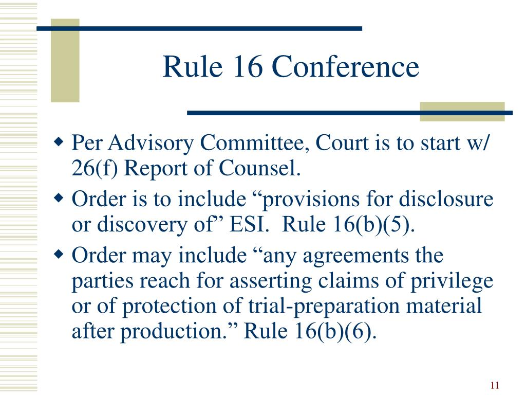 Rule 16 Conference