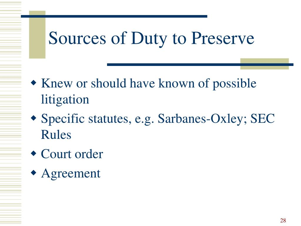Sources of Duty to Preserve