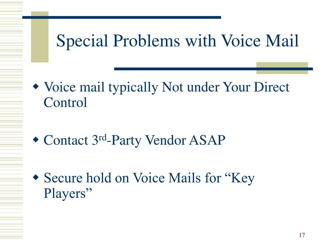 Special Problems with Voice Mail
