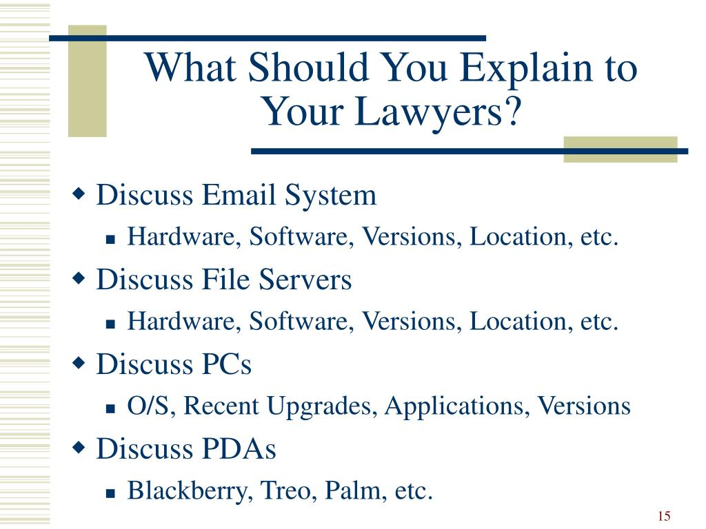 What Should You Explain to Your Lawyers?