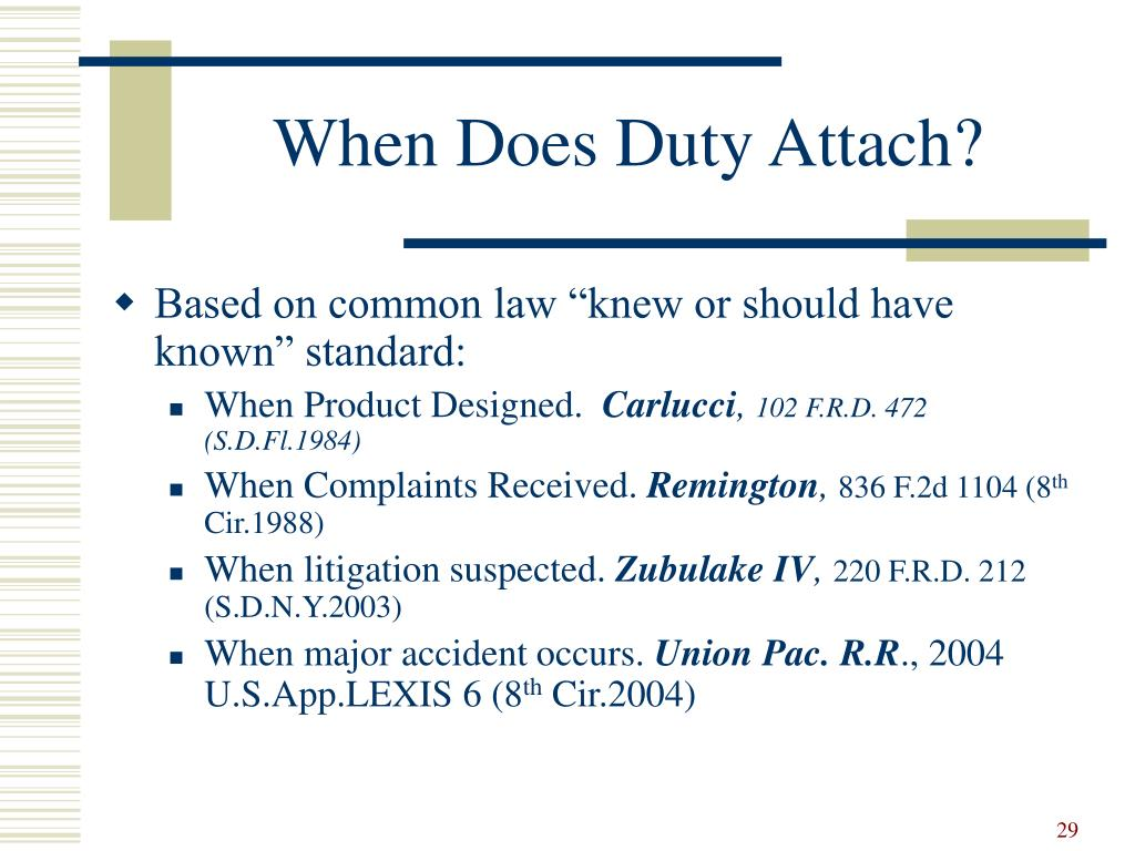 When Does Duty Attach?