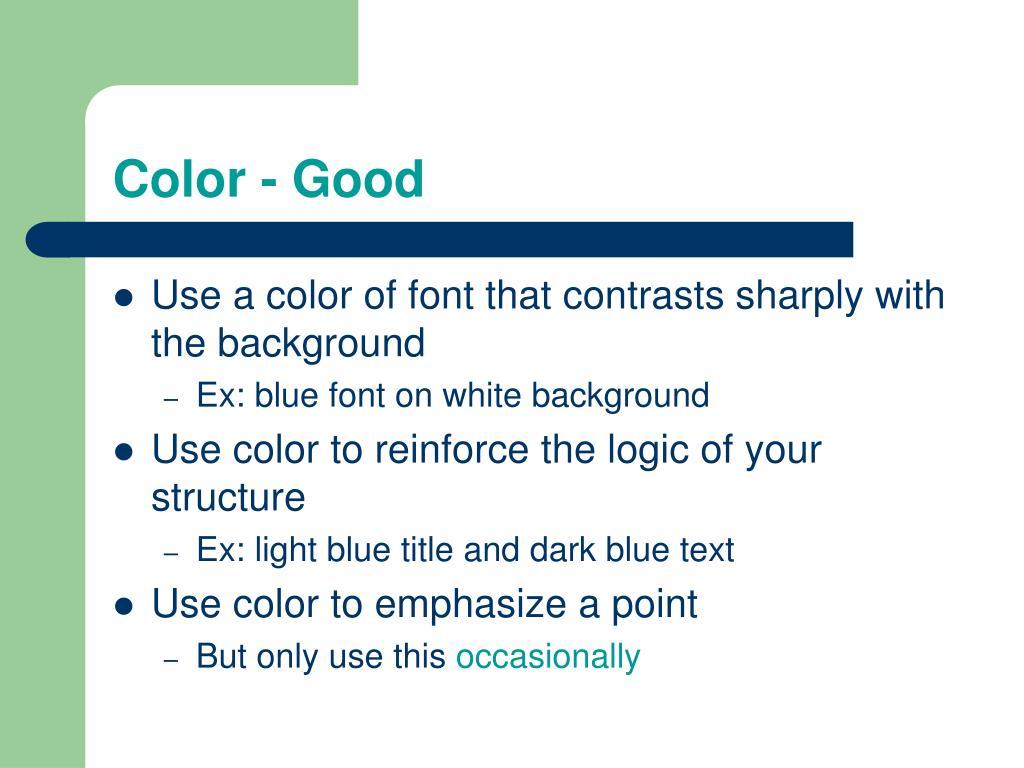 Color - Good