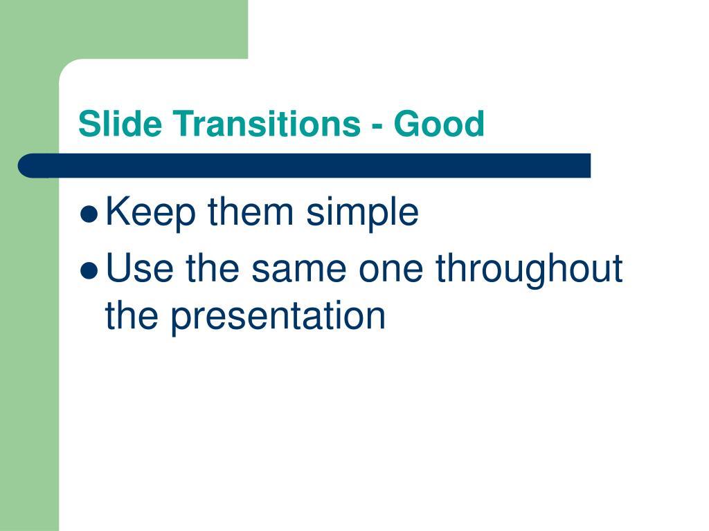 Slide Transitions - Good