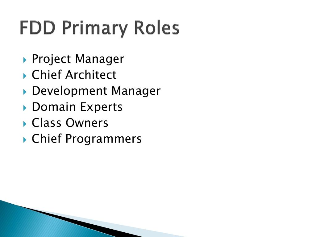 FDD Primary Roles