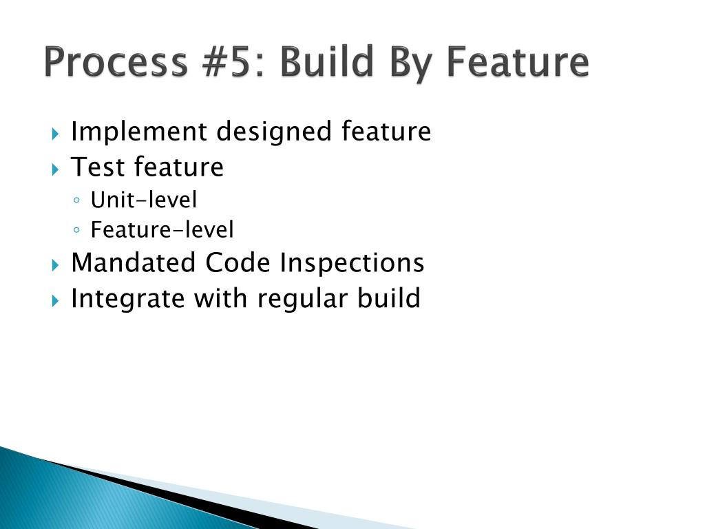 Process #5: Build By Feature