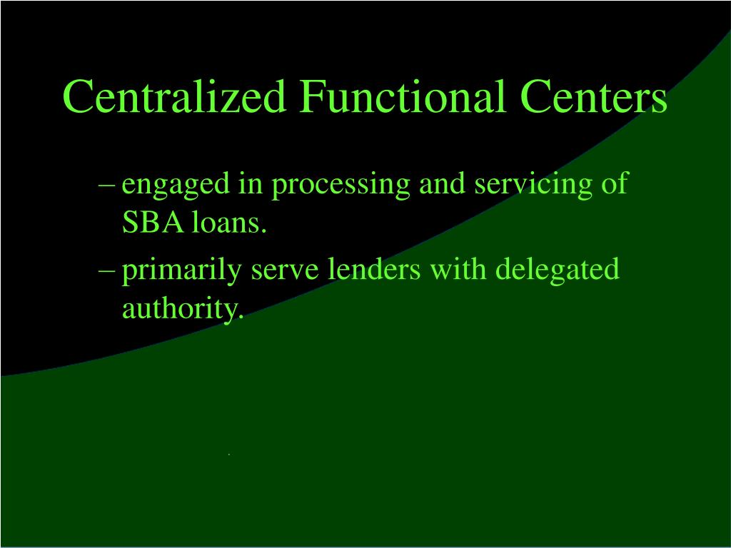 Centralized Functional Centers