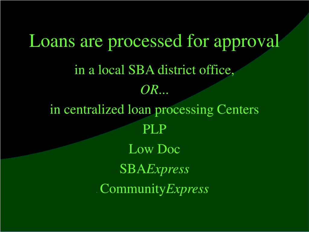 Loans are processed for approval