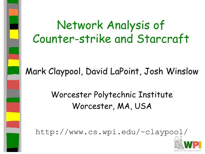 Network analysis of counter strike and starcraft