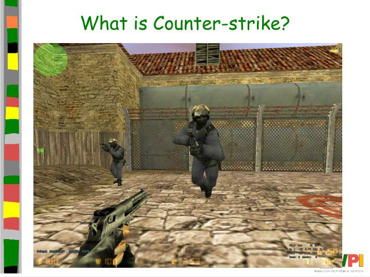 What is counter strike