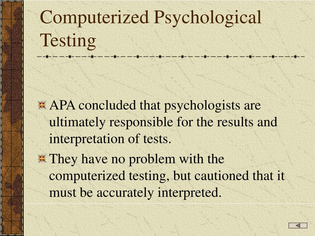 ethical issues in workplace psychological testing I think personality tests are a great tool to aid in self awaness and improvement of relationship skills the tests give a good foundation for understanding and acceptance of self and others.